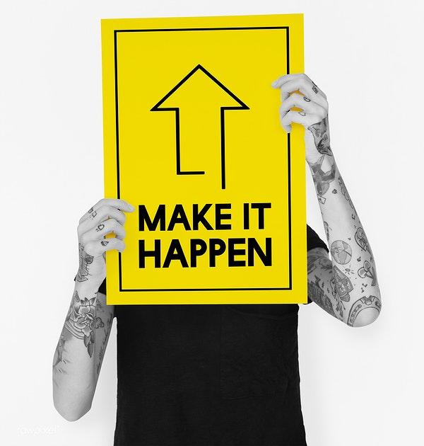Tú lo vas a hacer posible: Make it happen